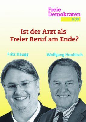 Dr. Heubisch und Hr. Haugg